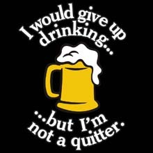 Wholesale Funny Beer Quitter Sayings Products T Shirts Hats for Resale Online - 22416