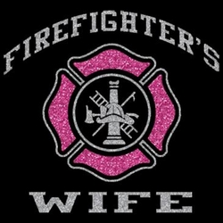 Firefighters Wife T Shirts - MSC Distributors