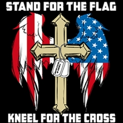 Stand For The Flag, Kneel For The Cross T Shirt - 4775V2 christian patriotic