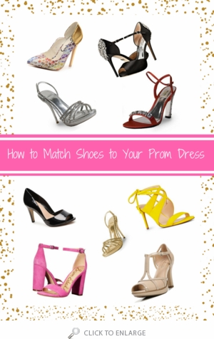 Choosing your shoes to match prom dresses