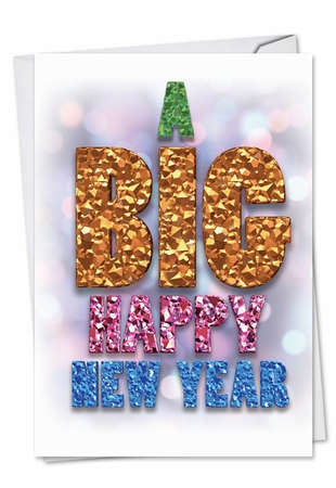 Hilarious New Year Card From NobleWorksInc.com - A Big Happy New Year-Festive