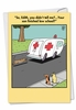 Hysterical Graduation Card From NobleWorksInc.com - Ambulance Chaser