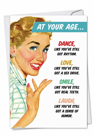 Hilarious Birthday Card From NobleWorksInc.com - At Your Age
