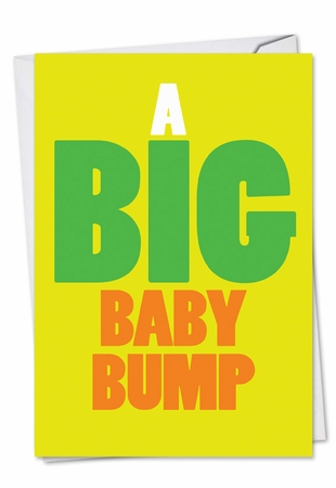 Hysterical Baby Card From NobleWorksInc.com - Big Baby Bump