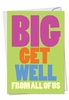 Hilarious Get Well Card From NobleWorksInc.com - Big Get Well From Us