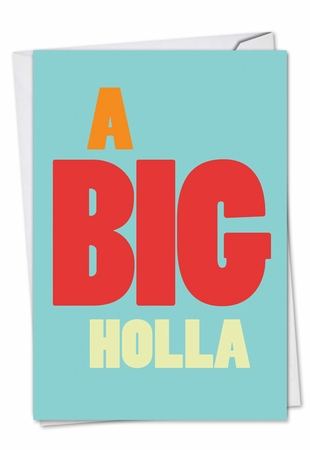 Funny Miss You Card From NobleWorksInc.com - Big Holla