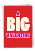 Hilarious Valentine's Day Card From NobleWorksInc.com - Big Valentine