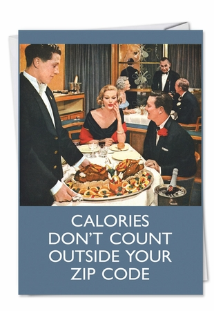 Hilarious Birthday Card From NobleWorksInc.com - Calories Don't Count