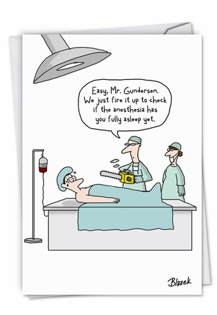Humorous Get Well Card From NobleWorksInc.com - Chainsaw Anesthesia