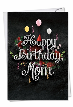 Artful Birthday Mother Card From NobleWorksInc.com - Chalk and Roses
