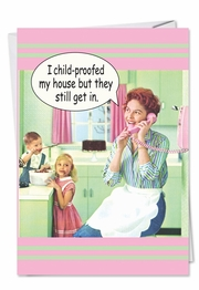 Child Proof Mothers Day Funny Card