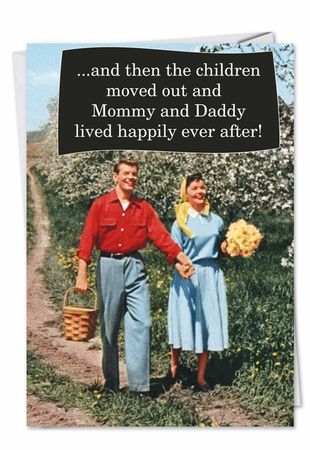 Hysterical Congratulations Card From NobleWorksInc.com - Children Moved Out