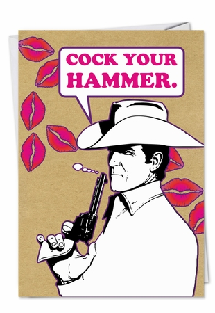 Funny Valentine's Day Card From NobleWorksInc.com - Cock Your Hammer