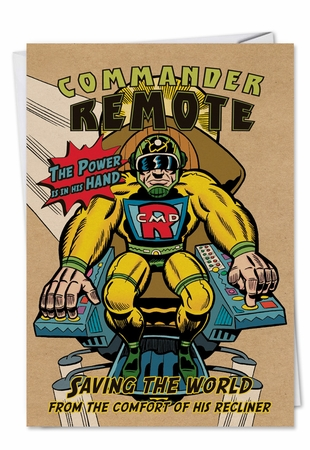 Humorous Birthday Card From NobleWorksInc.com - Commander Remote
