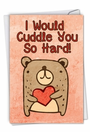 Cuddle You So Hard Funny Valentine's Day Card by NobleWorks