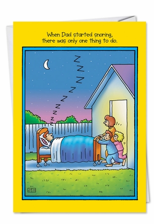 Hilarious Father's Day Card From NobleWorksInc.com - Dad Snoring