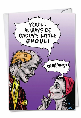 Hysterical Father's Day Card From NobleWorksInc.com - Daddy's Little Ghoul