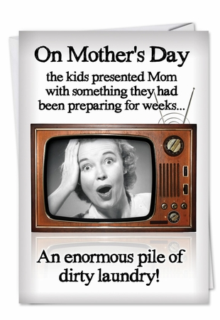 Hilarious Mother's Day Card From NobleWorksInc.com - Dirty Laundry