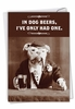 Funny Birthday Card From NobleWorksInc.com - Dog Beers