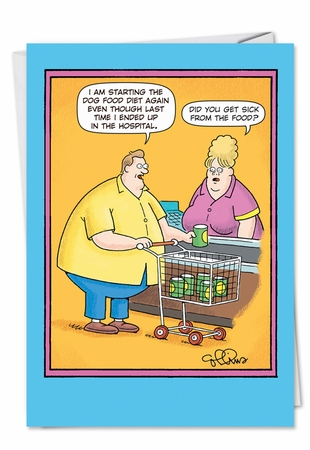 Funny Get Well Card From NobleWorksInc.com - Dog Food Diet
