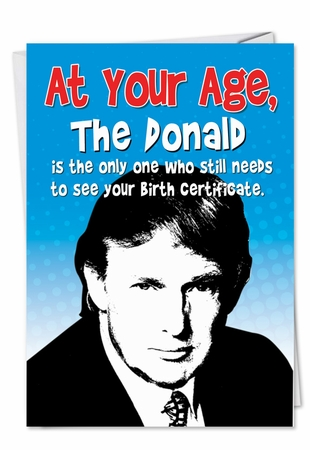 Humorous Birthday Card From NobleWorksInc.com - Donald Birth Certificate