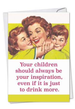 Humorous Mother's Day Card From NobleWorksInc.com - Drink More