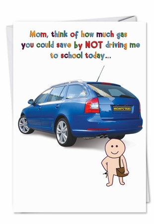Hysterical Birthday Mother Card From NobleWorksInc.com - Drive To School