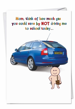 Humorous Mother's Day Card From NobleWorksInc.com - Drive To School