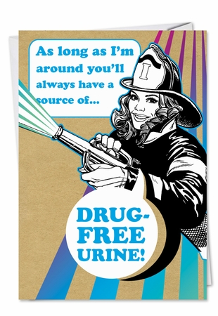 Hysterical Birthday Card From NobleWorksInc.com - Drug Free Urine