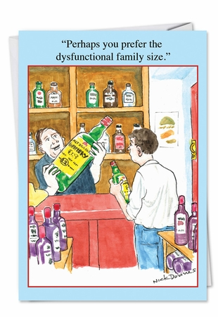 Hysterical Birthday Card From NobleWorksInc.com - Dysfunctional Family Size