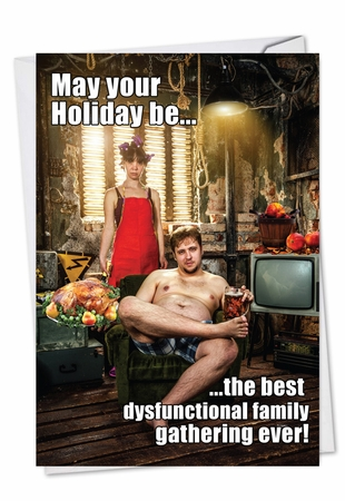 Funny Thanksgiving Card From NobleWorksInc.com - Dysfunctional Thanksgiving