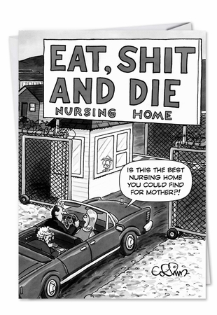 Funny Birthday Card From NobleWorksInc.com - Eat Shit and Die