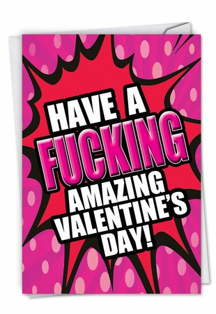 Hilarious Valentine's Day Card From NobleWorksInc.com - F-king Amazing