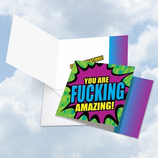 Humorous Congratulations Square-Top Card From NobleWorksInc.com - F-king Amazing You