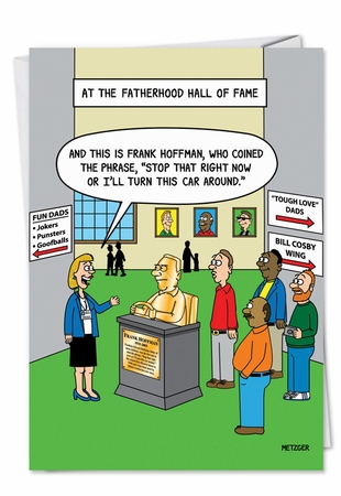 Humorous Birthday Father Card From NobleWorksInc.com - Fatherhood Hall of Fame