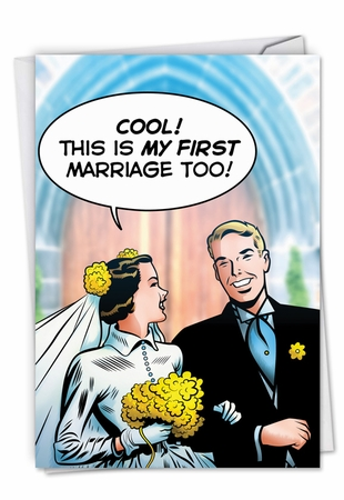 Humorous Wedding Card From NobleWorksInc.com - First Marriage