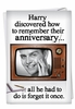 Hysterical Anniversary Card From NobleWorksInc.com - Forget Anniversary Once