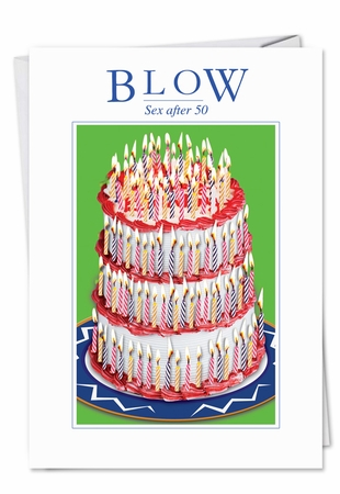 Hilarious Birthday Card From NobleWorksInc.com - Sex After 50 Blow