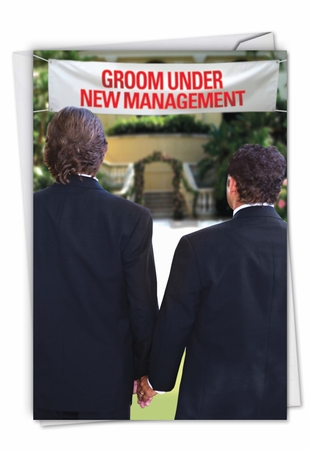 Hysterical Wedding Card From NobleWorksInc.com - Gay Groom New Management