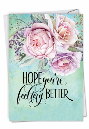 Beautiful Get Well Card From NobleWorksInc.com - Get Well Florals
