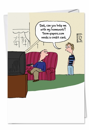Hysterical Father's Day Card From NobleWorksInc.com - Help With Homework
