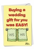 Hilarious Wedding Card From NobleWorksInc.com - His And His Gay