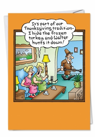 Funny Thanksgiving Card From NobleWorksInc.com - Hunting Frozen Turkey