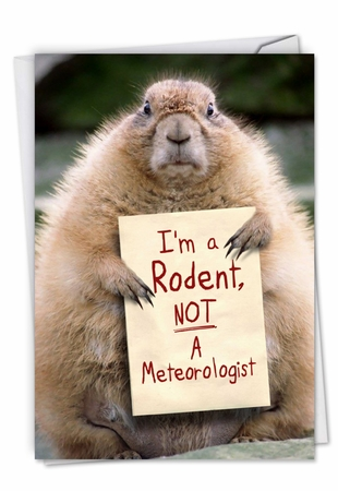 Funny Groundhog Day Card From NobleWorksInc.com - I'm A Rodent