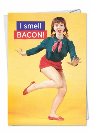 Humorous Birthday Card From NobleWorksInc.com - I Smell Bacon