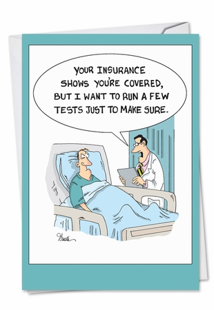 Hysterical Get Well Card From NobleWorksInc.com - Insurance Tests