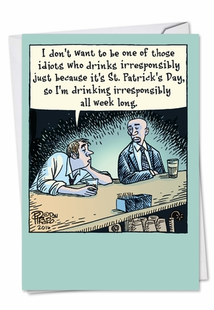 Humorous St. Patrick's Day Card From NobleWorksInc.com - Irresponsible Drinking