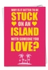 Hysterical Valentine's Day Card From NobleWorksInc.com - Island Eats