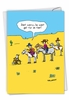 Humorous Blank Card From NobleWorksInc.com - John Callahan's Won't Get Far On Foot