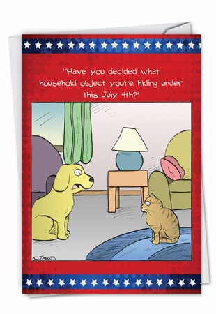 Hysterical Independence Day Card From NobleWorksInc.com - July 4th Pets